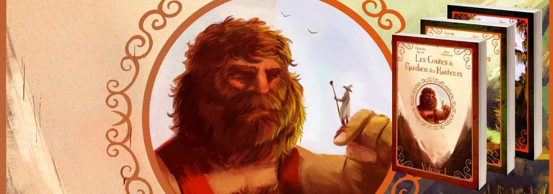 Découvrir - Les contes du Gardien des Hauteurs