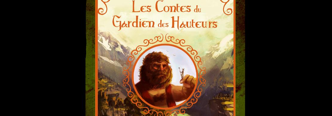 Les contes du Gardien des Hauteurs vol.2